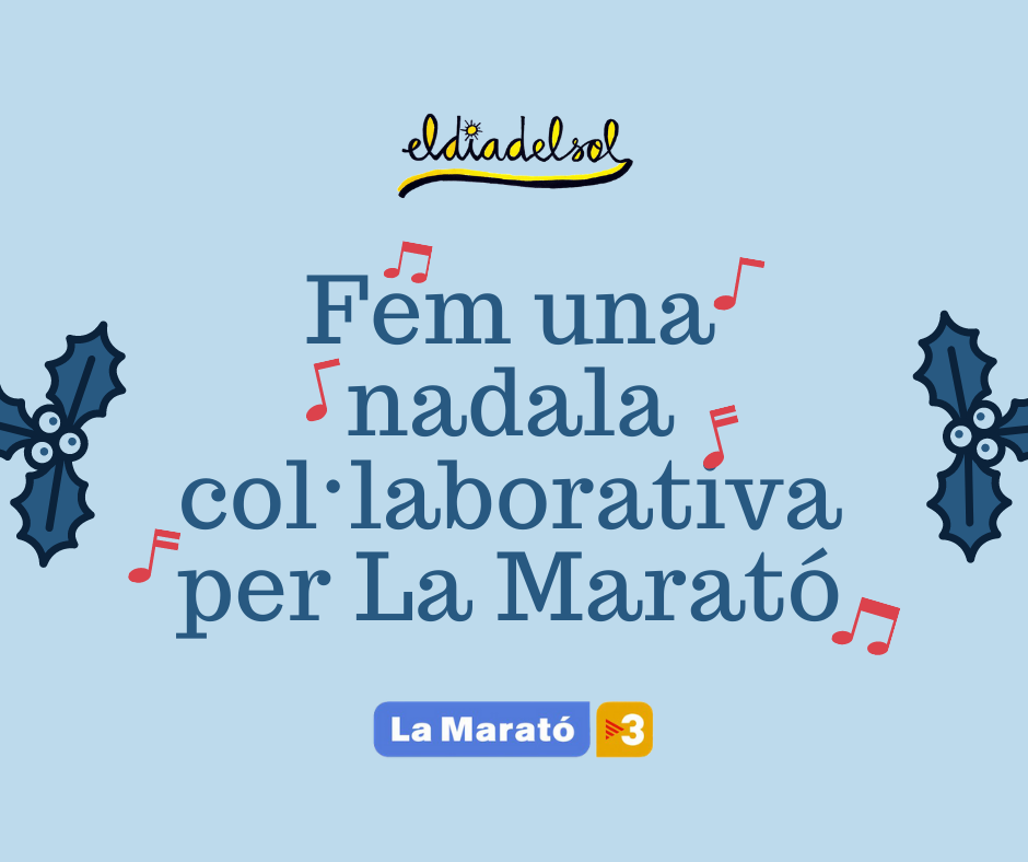 Fem una nadala col·laborativa per La Marató!